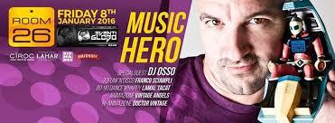 Music Hero Room 26 Venerdi 08.01.2016 - Lista Globo