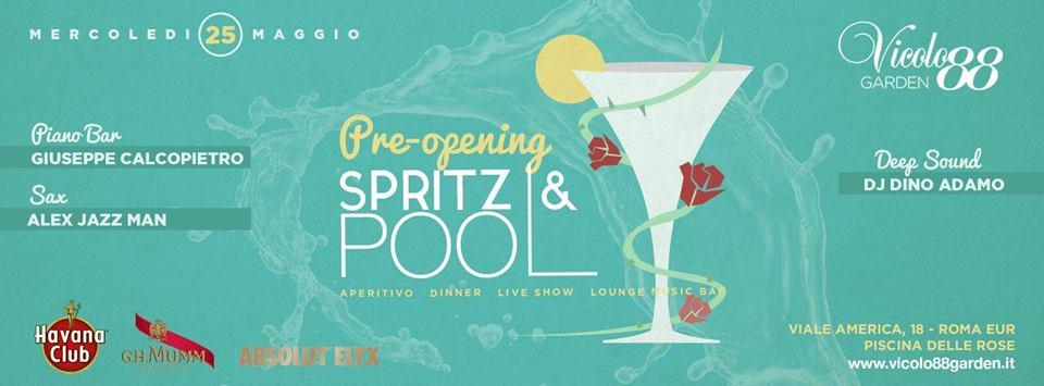 Vicolo 88 Garden Spritz Pool Party mercoledì 25 maggio 2016