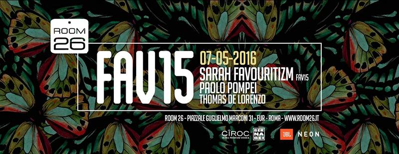 Room 26 sabato 7 Maggio 2016 Sarah Favouritizm