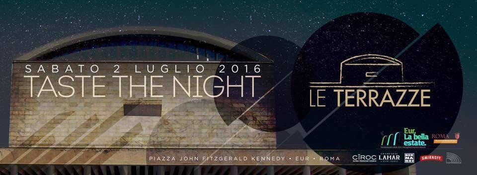 Discoteca Le Terrazze Roma Eur sabato 2 luglio 2016