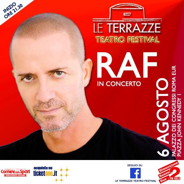 Concerto Raf Roma 6 Agosto 2016 Le Terrazze