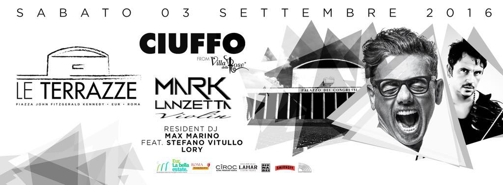 Discoteca Roma Le Terrazze sabato 3 settembre Ciuffo Dj Villa delle Rose