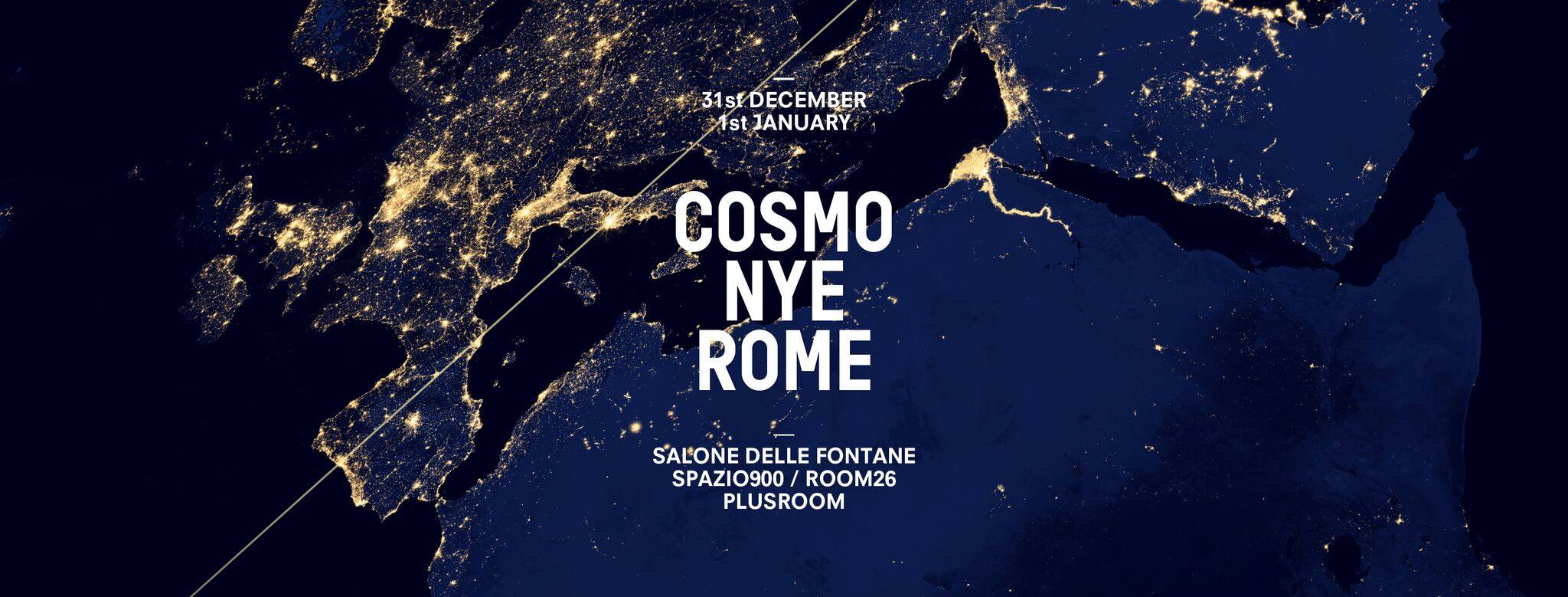 COSMO NYE Rome Electronic Official Event Capodanno 2017