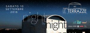 Discoteca Roma Le Terrazze sabato 10.09.2016 Night By Night lista Globo