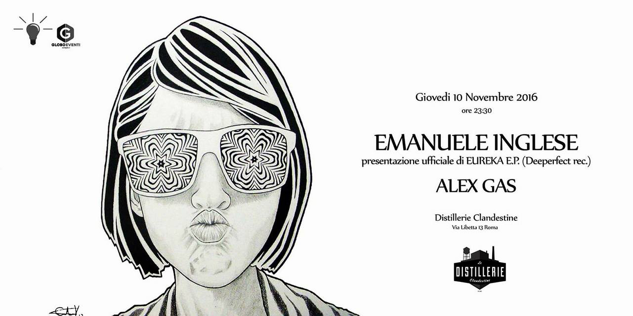 Emanuele Inglese 2016 con Alex Gas giovedì 10.11.2016 free entry
