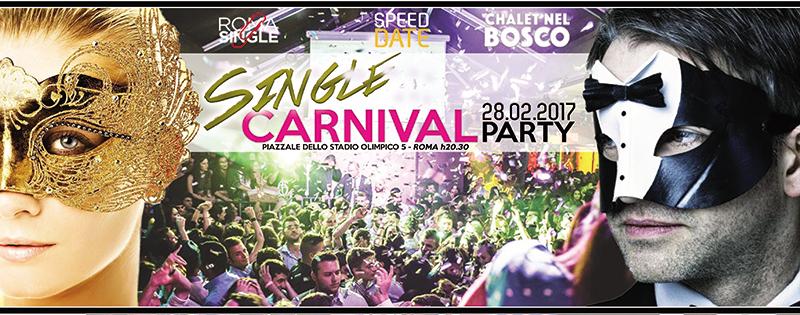 Festa dei single Roma Carnival Party 2017