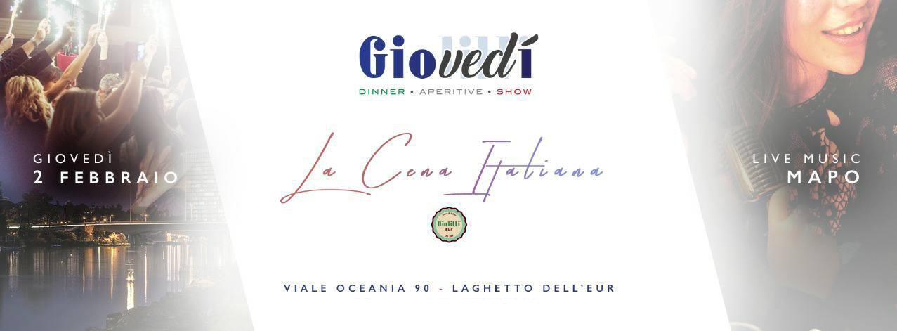 Giolitti Eur La cena Italiana giovedì 2 febbraio 2017