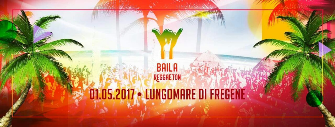 Baila Reggaeton primo maggio 2017 on the beach Fregene