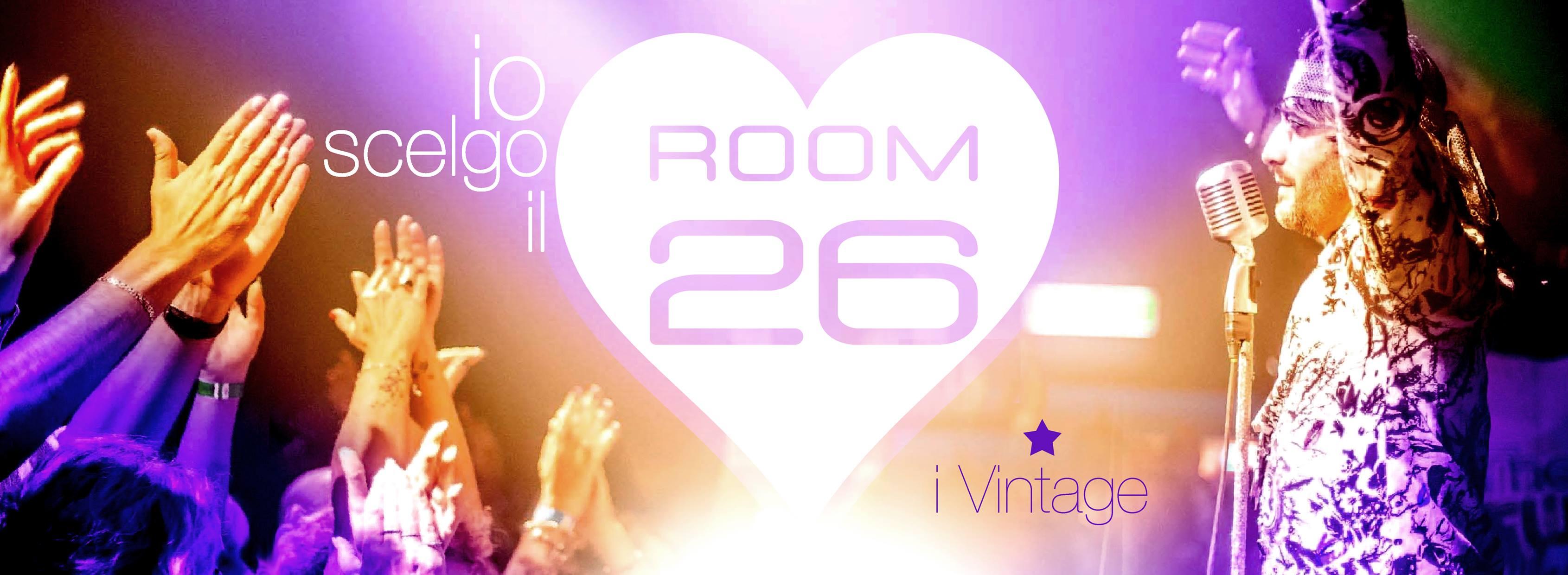 Room 26 venerdì 7 aprile 2017 serata Vintage a Roma