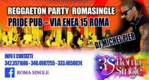 Serata Reggaeton al Pride con Roma Single giovedi 20 Aprile