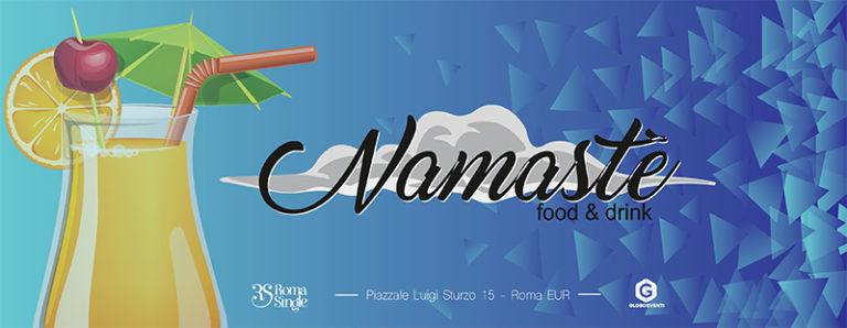 Aperitivo Roma Eur venerdi 26 maggio 2017 Namaste