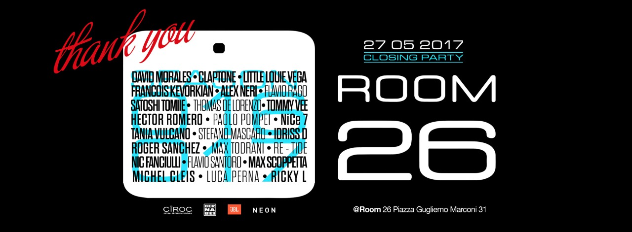 Room 26 closing party sabato 27 maggio 2017