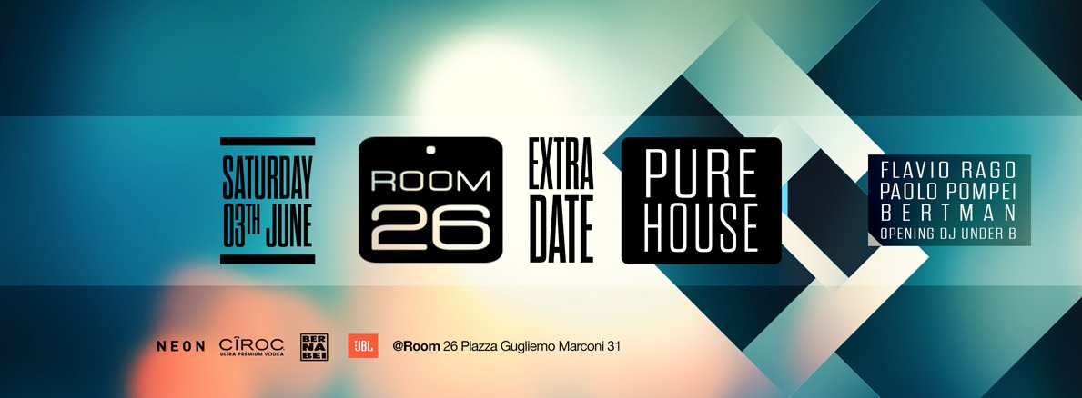 Room 26 sabato 3 giugno 2017 Pure House free enrty
