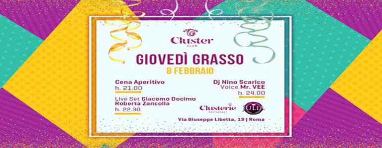 Cluster Roma giovedi grasso 8 febbraio 2018 festa in maschera aperitivo cena disco