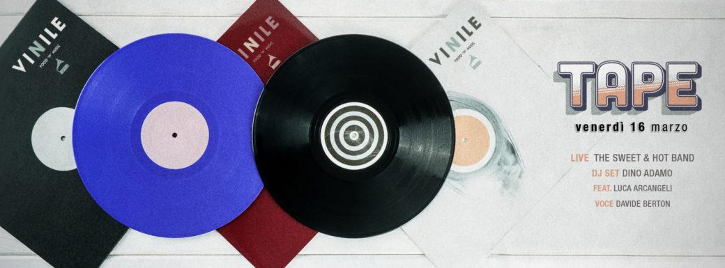 Tape 90 serata anni 90 Vinile Roma venerdi 16 marzo 20118