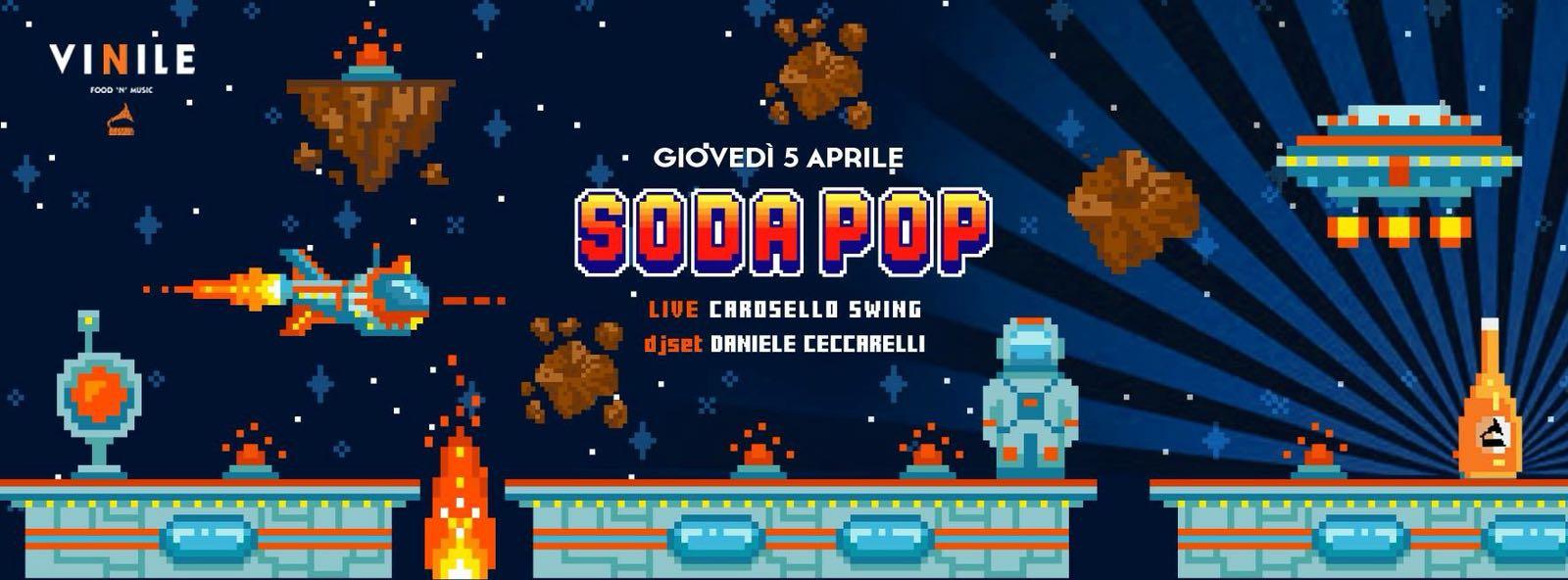 Soda Pop l'aperitivo del giovedi al Vinile di Roma 5 marzo 2018