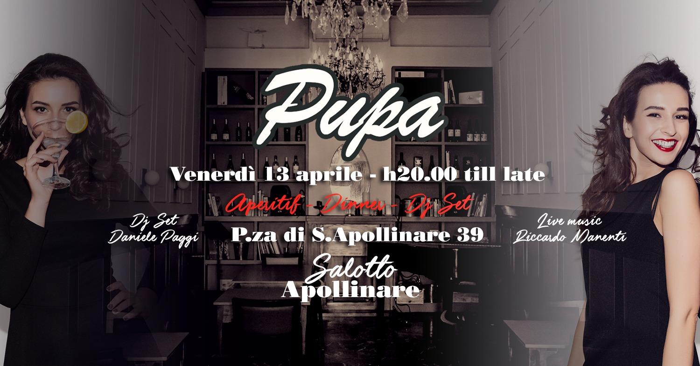 Salotto Apollinare Roma aperitivo PUPA venerdi 13 aprile 2018