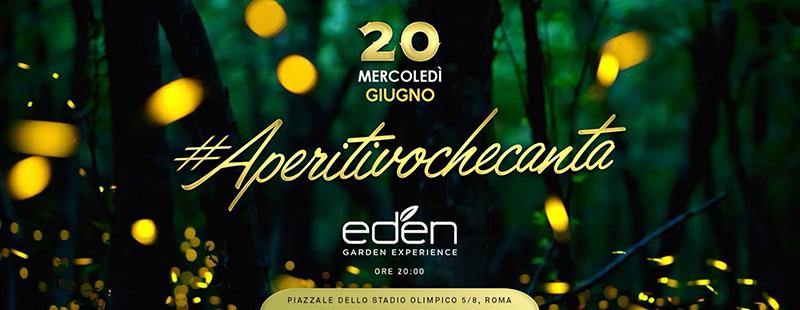 Eden Aperitivo Roma Nord mercoledì 20 giugno 2018