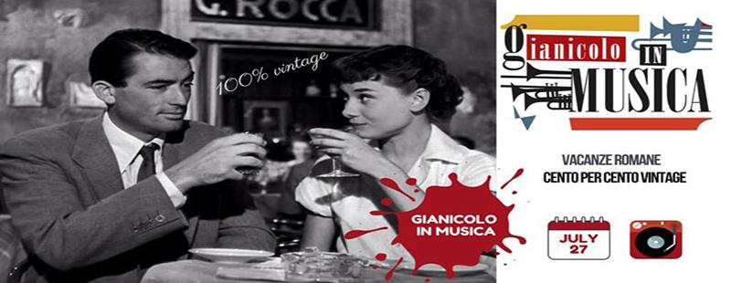 Terrazza Gianicolo Aperitivo Discoteca Vacanze Romane venerdi 27 luglio 2018