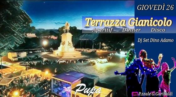 Terrazza Gianicolo aperitivo e disco giovedi 26 luglio 2018