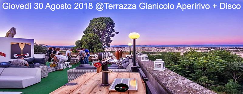 Aperitivo e discoteca in terrazza a Roma: Gianicolo giovedì 30 agosto 2018