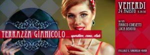 Terrazza Gianicolo in musica aperitivo discoteca   Venerdì 24 agosto 2018