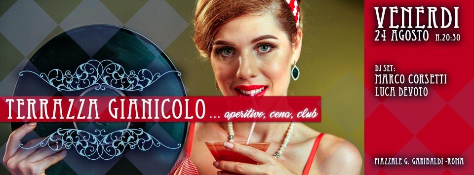 Terrazza Gianicolo in musica aperitivo discoteca | Venerdì 24 agosto 2018