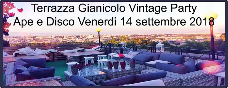 Terrazza Gianicolo Vintage Party | Ape e Disco Venerdi 14 settembre 2018