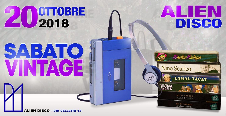 Alien Club Roma sabato 20 ottobre 2018 Vintage + Dance 90