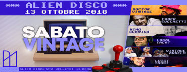 Discoteca Alien Roma sabato 13 ottobre 2018