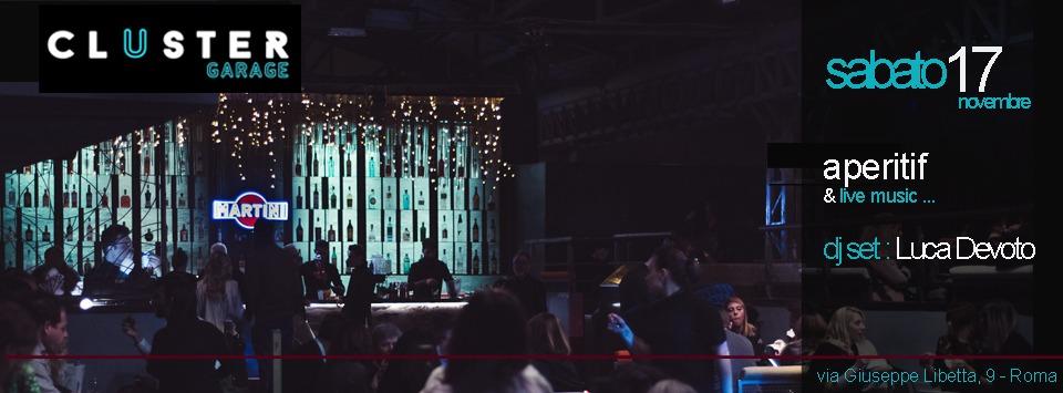 Discoteca Cluster Roma Sabato 17 novembre 2018 Aperitiv + Disco