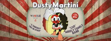Vinile Giovedì 31 gennaio 2019 Aperitivo e Disco | DUSTY MARTINI