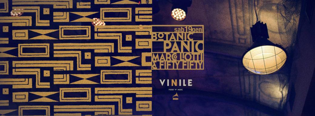 Vinile sabato 19 gennaio 2019 Discoteca BOTANIC PANIC