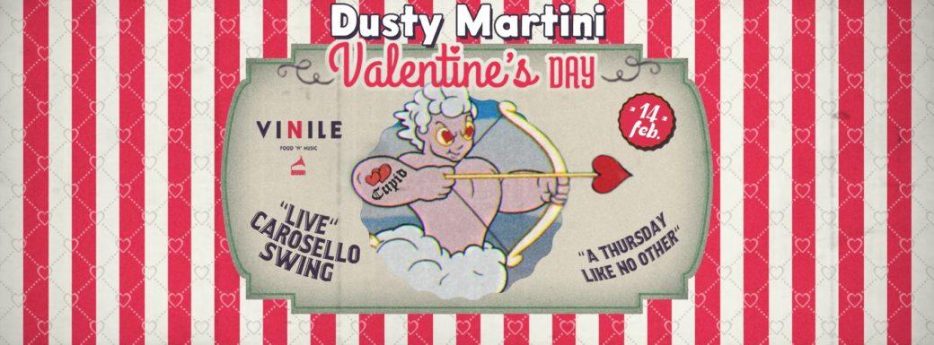 Vinile Giovedì 14 febbraio 2019 Aperitivo e Disco DUSTY MARTINI