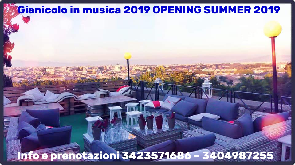 Gianicolo in musica 2019 OPENING SUMMER 2019