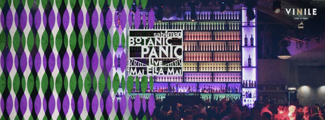 Botanic Panic Vinile Roma sabato 4 Maggio 2019