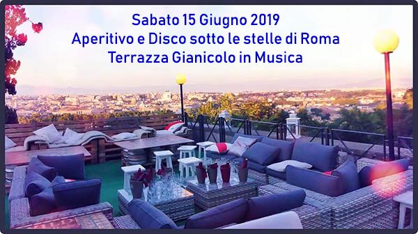 Aperitivo e Discoteca sotto le stelle di Roma: Sabato 15 giugno 2019