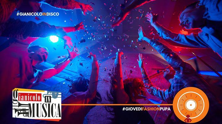 Gianicolo Discoteca givoedì 13 2019 Pupa Aperitiv&Disco