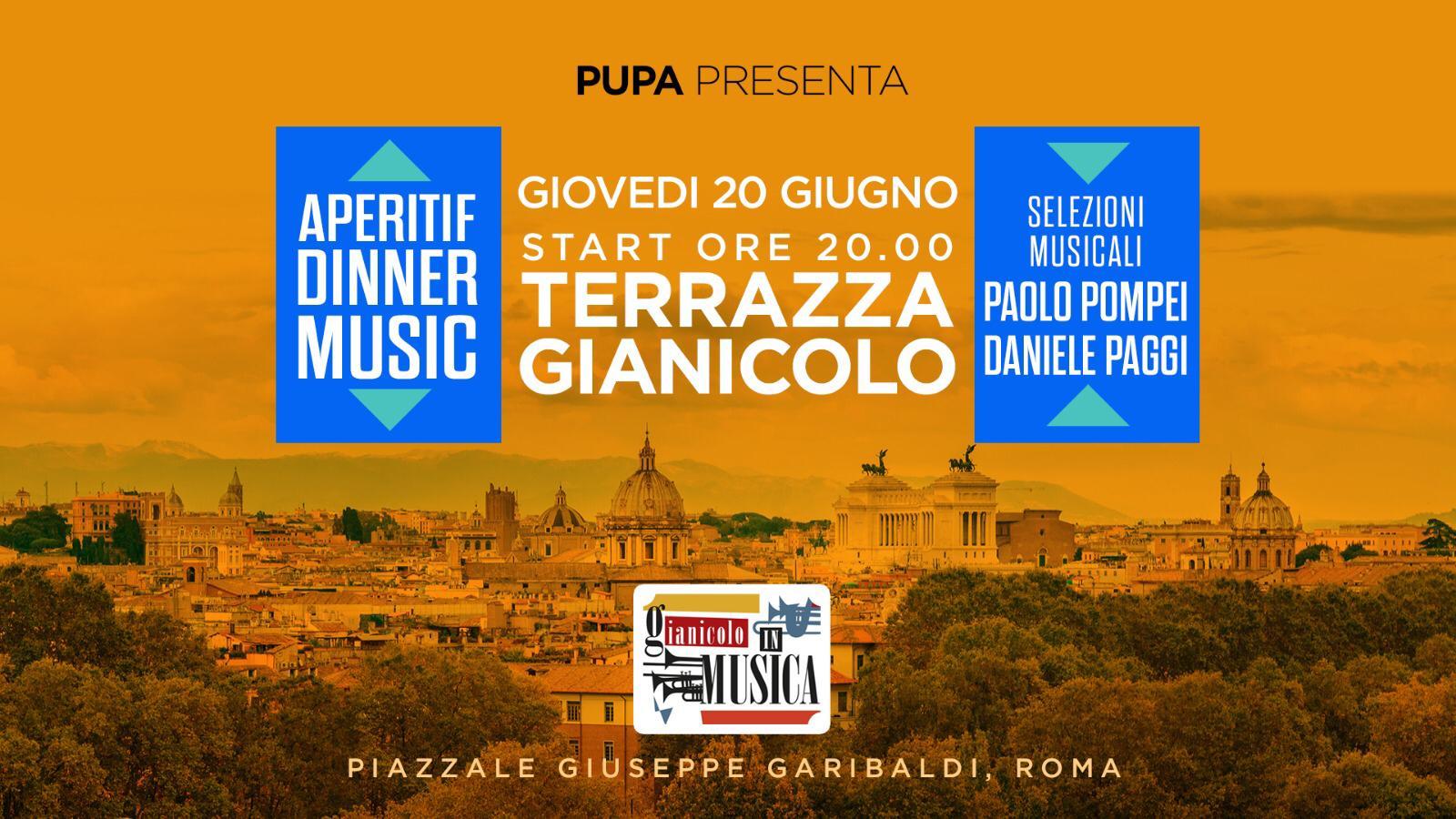 Terrazza Gianicolo giovedì 20 Giugno 2019 Pupa Aperitiv Djset al tramonto