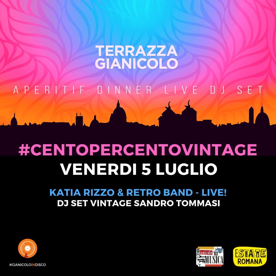 Aperitivo al Gianicolo con Katia Rizzo + Retrò Band + Disco Dance90 Ven 5