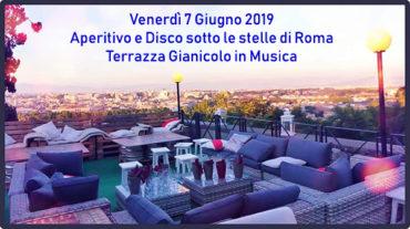 Discoteca Gianicolo venerdì 7 Giugno | Aperitivo Panoramico e Djset