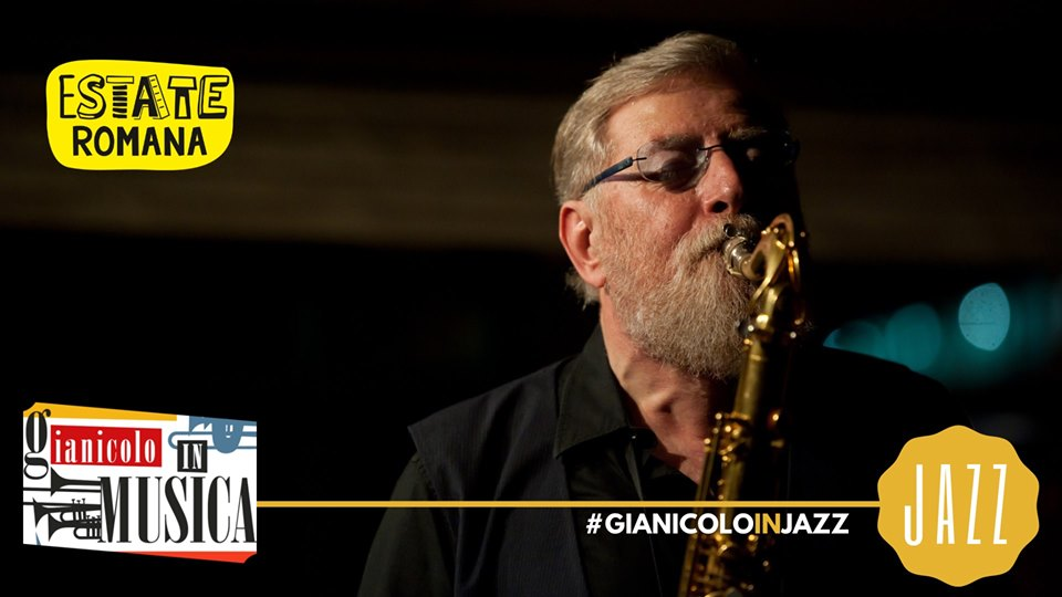 Lew Tabackin 4et feat. Roberto Gatto Gianicolo in Jazz martedì 9 luglio 2019
