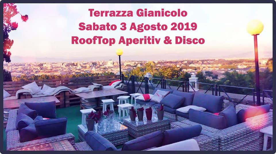 Terrazza Gianicolo Sabato 3 Agosto 2019 Rooftop Aperitiv Disco