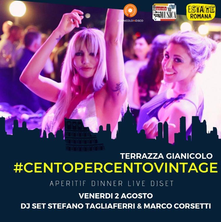 Terrazza Gianicolo venerdì 2 Agosto 2019 Aperitivo Disco 80 90 RoofTop