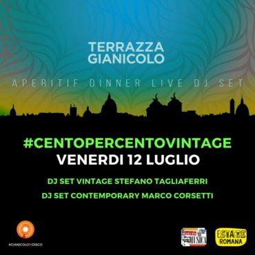 Terrazza Gianicolo venerdì 12 luglio 2019 Aperitivo + Dance90
