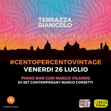 Rooftop Terrazza Gianicolo venerdì 26 luglio 2019 Aperitivo + Dance90