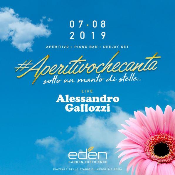 Eden Roma mercoledì 7 Agosto 2019: L'aperitivo (nel bosco) che canta