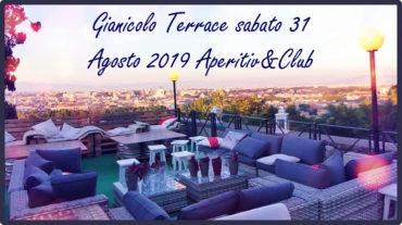 Gianicolo Terrace sabato 31 Agosto 2019 Aperitiv&Club