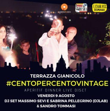 RoofTop Terrazza Gianicolo venerdì 9 Agosto 2019 Aperitivo Disco 80 90