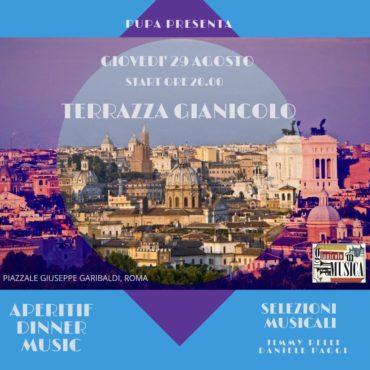 Terrazza Gianicolo giovedì 30 agosto Aperitvo&Disco sotto le stelle